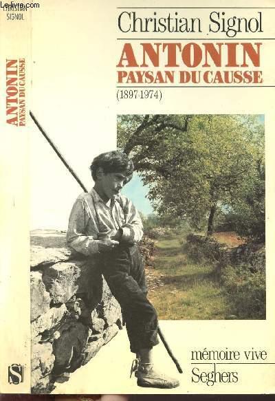 ANTONIN PAYSAN DU CAUSSE 1897-1974