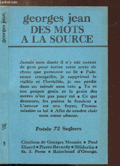 DES MOTS A LA SOURCE - COLLECTION POESIE 72 SEGHERS N°5