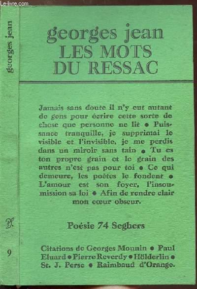 LES MOTS DU RESSAC - COLLECTION POESIE 74 SEGHERS N°5