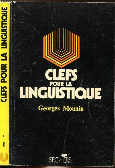 CLEFS POUR LA LINGUISTIQUE - COLLECTION P.S. N°1