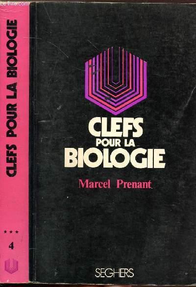 CLEFS POUR LA BIOLOGIE - COLLECTION P.S. N°4