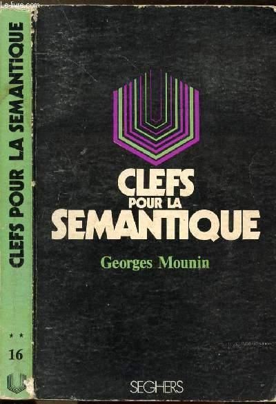 CLEFS POUR LA SEMANTIQUE - COLLECTION P.S. N°16