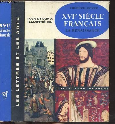 XVI EME SIECLE FRANCAIS LA RENAISSANCE - COLLECTION