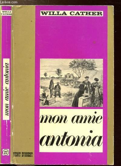 MON AMIE ANTONIA - COLLECTION VENT D'OUEST N°22