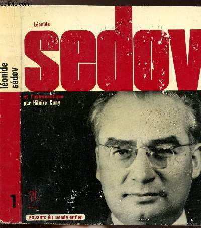 LEONIDE SEDOV - COLLECTION SAVANT DU MONDE ENTIER N°1