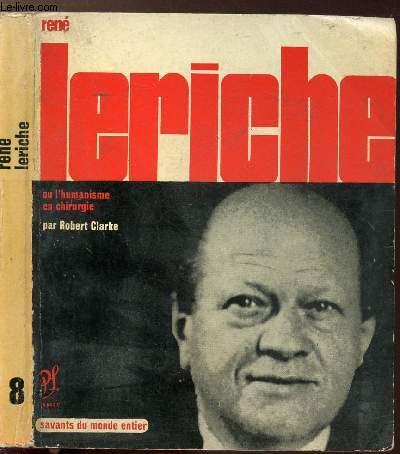 RENE LERICHE - COLLECTION SAVANT DU MONDE ENTIER N°8