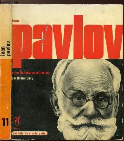 IVAN PAVLOV - COLLECTION SAVANT DU MONDE ENTIER N°11