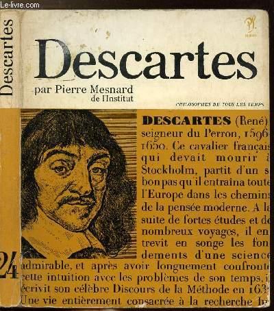 DESCARTES OU LE COMBAT POUR LA VERITE - COLLECTION PHILIOSOPHES DE TOUS LES TEMPS N°24