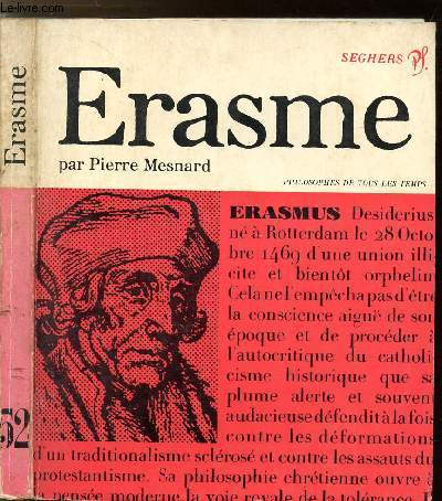 ERASME OU LE CHRISTIANISME CRITIQUE - COLLECTION PHILIOSOPHES DE TOUS LES TEMPS N°52