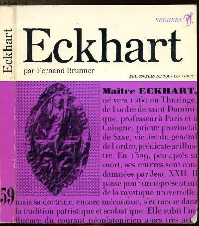 MAITRE ECKHART - COLLECTION PHILIOSOPHES DE TOUS LES TEMPS N°59