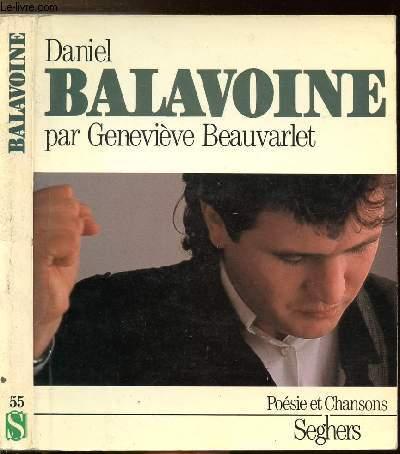 DANIEL BALAVOINE - COLLECTION POESIE ET CHANSONS N°55