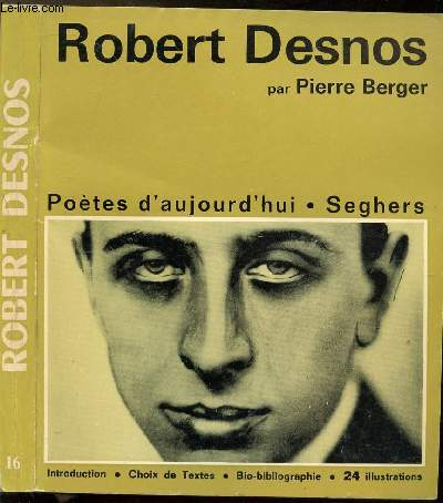 ROBERT DESNOS - COLLECTION POETE D'AUJOURD'HUI N°16