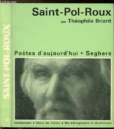SAINT-POL-ROUX - COLLECTION POETE D'AUJOURD'HUI N°28