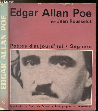 EDGAR ALLAN POE - COLLECTION POETE D'AUJOURD'HUI N°39