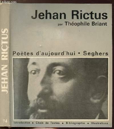 JEHAN RICTUS - COLLECTION POETES D'AUJOURD'HUI N°74