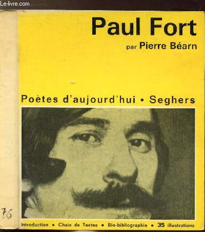 PAUL FORT - COLLECTION POETES D'AUJOURD'HUI N°76