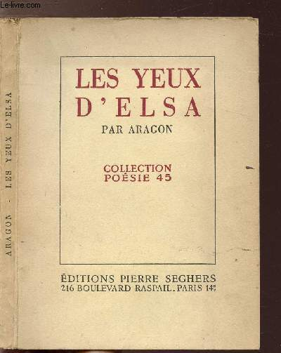 LES YEUX D'ELSA - COLLECTION POESIE 45