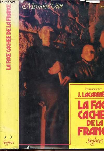 LA FACE CACHEE DE LA FRANCE - TOME II