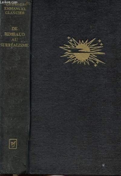DE RIMBAUD AU SURREALISME - PANORAMA CRITIQUE