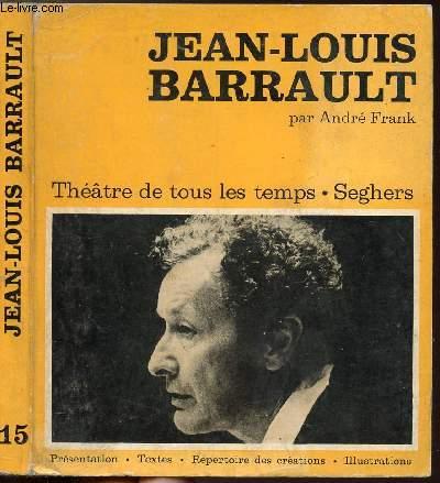 JEAN-LOUIS BARRAULT - COLLECTION THEATRE DE TOUS LES TEMPS N°15