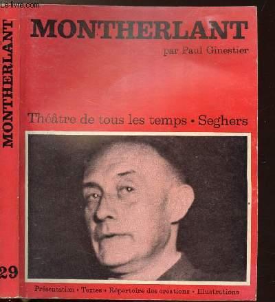 MONTHERLANT - COLLECTION THEATRE DE TOUS LES TEMPS N°29