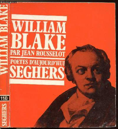 WILLIAM BLAKE - COLLECTION POETES D'AUJOURD'HUI N°118