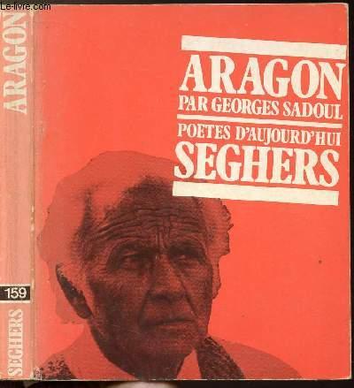 ARAGON - COLLECTION POETES D'AUJOURD'HUI N°159