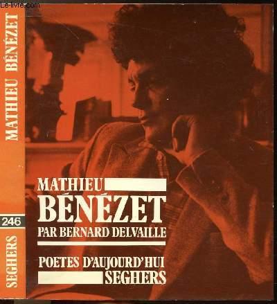 MATHIEU BENEZET - COLLECTION POETES D'AUJOURD'HUI N°246