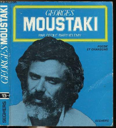 GEORGES MOUSTAKI - COLLECTION POESIE ET CHANSONS N°13