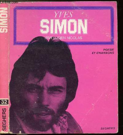 YVES SIMON - COLLECTION POESIE ET CHANSONS N°32