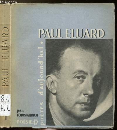 PAUL ELUARD - COLLECTION POETES D'AUJOURD'HUI N°1