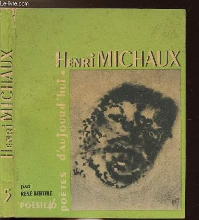 HENRI MICHAUX - COLLECTION POETES D'AUJOURD'HUI N°5
