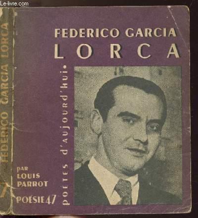 FEDERICO GARCIA LORCA - COLLECTION POETES D'AUJOURD'HUI N°7