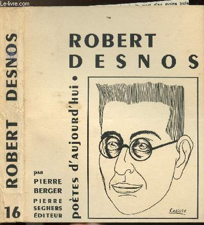 ROBERT DESNOS - COLLECTION POETES D'AUJOURD'HUI N°16