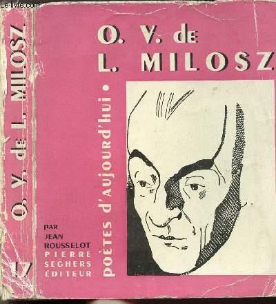 O.V. DE L. MILOSZ - COLLECTION POETES D'AUJOURD'HUI N°17