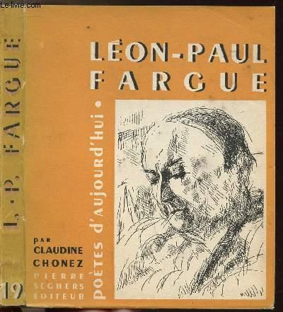 LEON-PAUL FARGUE - COLLECTION POETES D'AUJOURD'HUI N°19