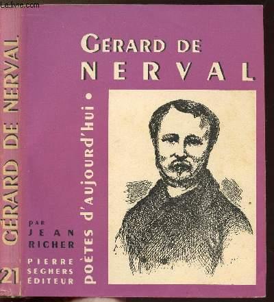 GERARD DE NERVAL - COLLECTION POETES D'AUJOURD'HUI N°21
