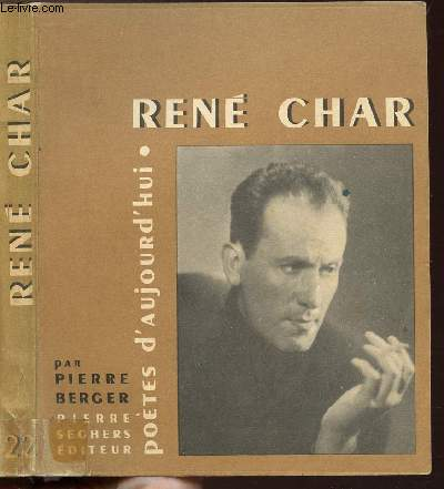RENE CHAR - COLLECTION POETES D'AUJOURD'HUI N°22