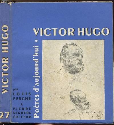 VICTOR HUGIO - COLLECTION POETES D'AUJOURD'HUI N°27