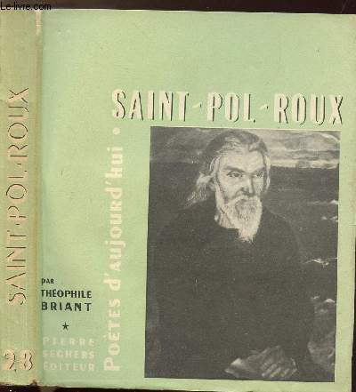 SAINT-POL-ROUX - COLLECTION POETES D'AUJOURD'HUI N°28