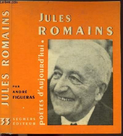 JULSE ROMAINS - COLLECTION POETES D'AUJOURD'HUI N°33