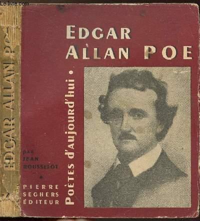 EDGAR ALLAN POE - COLLECTION POETES D'AUJOURD'HUI N°39