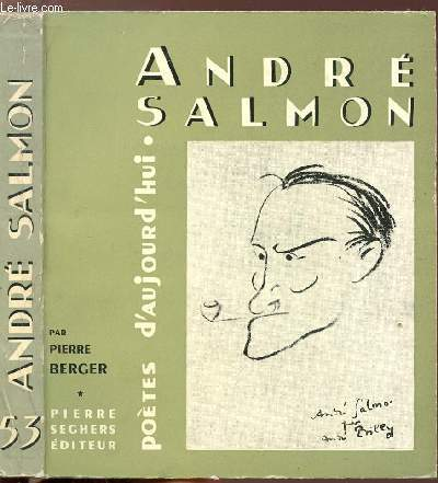 ANDRE SALMON - COLLECTION POETES D'AUJOURD'HUI N°53