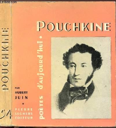 POUCHKINE - COLLECTION POETES D'AUJOURD'HUI N°54