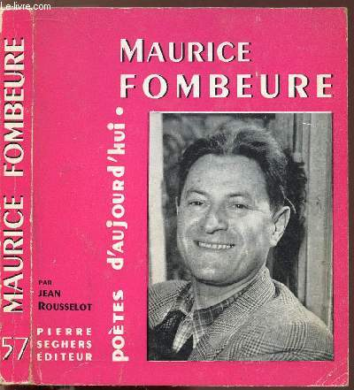 MAURICE FOMBEURE - COLLECTION POETES D'AUJOURD'HUI N°57