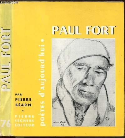 PAUL FORT - COLLECTION POETES D'AUJOURD'HUI N°76