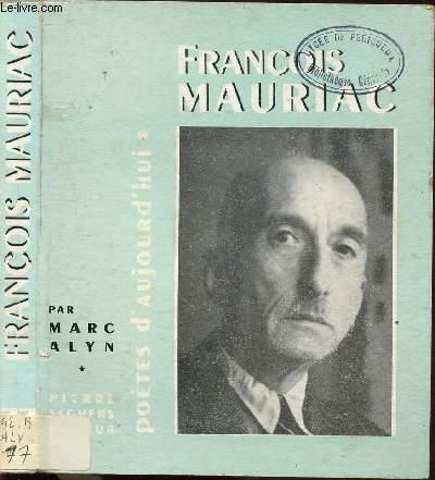 FRANCOIS MAURIAC - COLLECTION POETES D'AUJOURD'HUI N°77