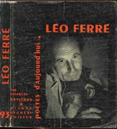 LEO FERRE - COLLECTION POETES D'AUJOURD'HUI N°93