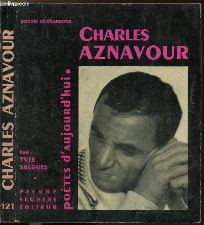 CHARLES AZNAVOUR- COLLECTION POETES D'AUJOURD'HUI N°121