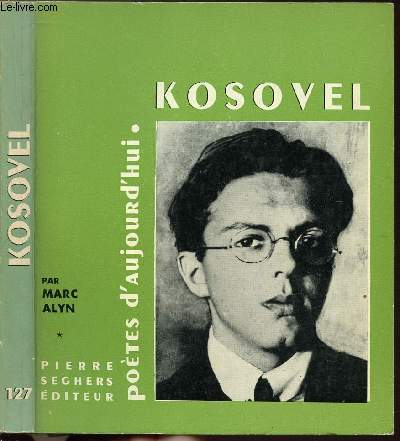 KOSOVEL- COLLECTION POETES D'AUJOURD'HUI N°127